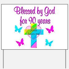 CHRISTIAN 90TH Yard Sign