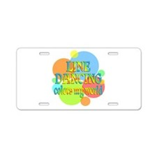 Line Dancing Colors My Worl Aluminum License Plate