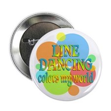"""Line Dancing Colors My World 2.25"""" Button"""