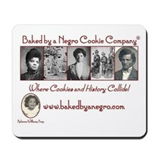 Baked by a Negro Classic Designs Mousepad