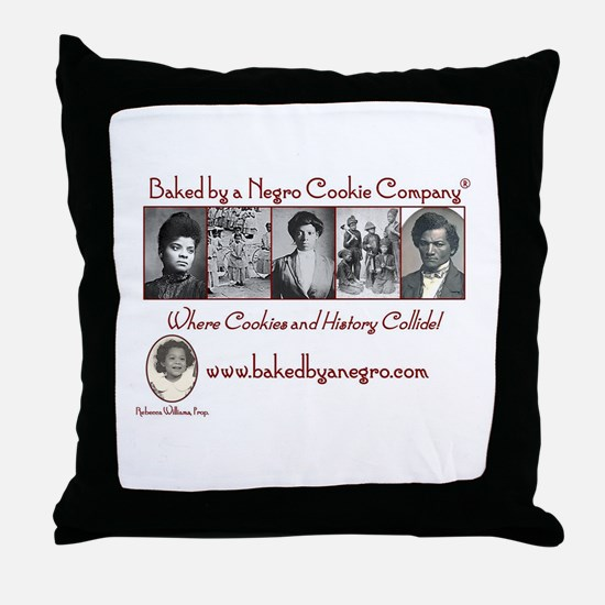 Baked by a Negro Classic Designs Throw Pillow