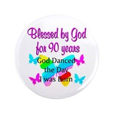 "90TH GODS LOVE 3.5"" Button"