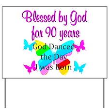 90TH GODS LOVE Yard Sign