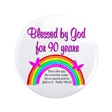 "PRECIOUS 90TH 3.5"" Button"