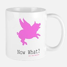 Now What? Mugs
