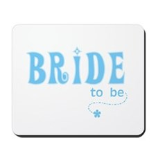 Bride to Be Blue Mousepad