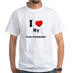 I Love Great Grandmother White T-Shirt