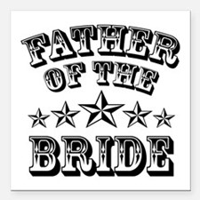 """Cool Father Of The Bride Square Car Magnet 3"""" x 3"""""""