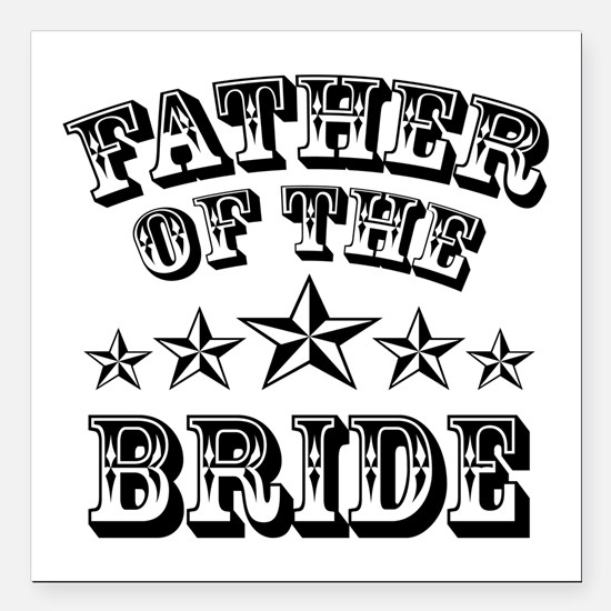 "Cool Father Of The Bride Square Car Magnet 3"" x 3"""