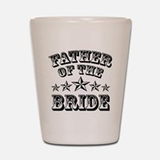 Cool Father Of The Bride Shot Glass