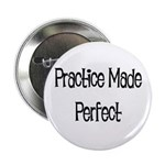 Practice Made Perfect Button