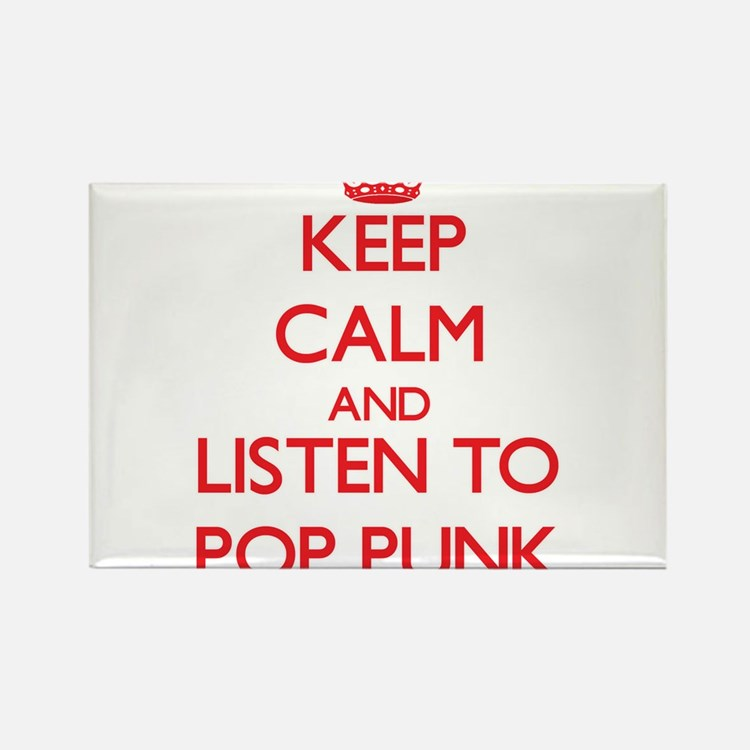 Keep calm and listen to POP PUNK Magnets