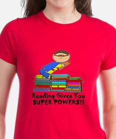 Reading Gives You Super Powers! T-Shirt