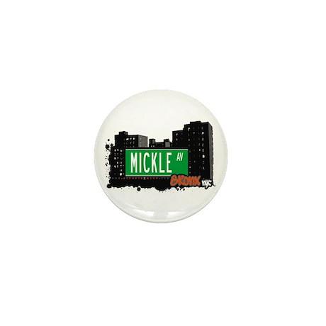 MICKLE AV, Bronx, NYC Mini Button