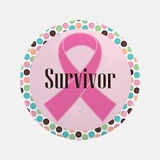 """Survivor Breast Cancer 3.5"""" Button"""