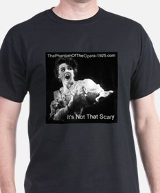 """It's Not That Scary"" T-Shirt"