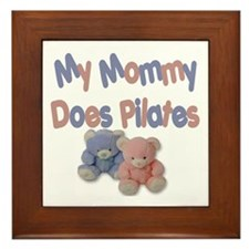 My Mommy Does Pilates Framed Tile