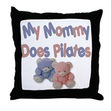 My Mommy Does Pilates Throw Pillow