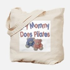 My Mommy Does Pilates Tote Bag