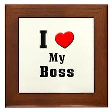 I Love Boss Framed Tile