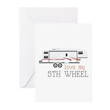 Love My 5th Wheel Greeting Cards