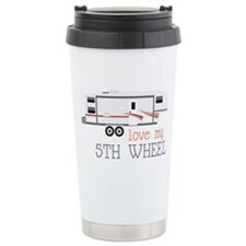 Love My 5th Wheel Travel Mug