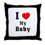 I Love Baby Throw Pillow