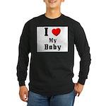 I Love Baby Long Sleeve Dark T-Shirt