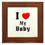 I Love Baby Framed Tile