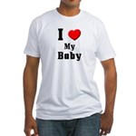 I Love Baby Fitted T-Shirt