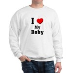 I Love Baby Sweatshirt
