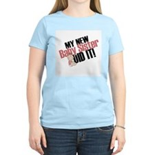 Baby Sis did it T-Shirt