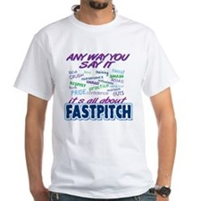 Fastpitch Any Way T-Shirt