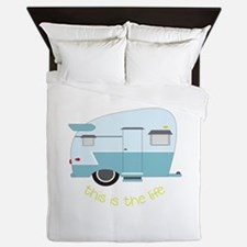 This Is The Life Queen Duvet
