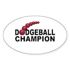 Dodgeball Champion Oval Decal