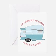 Stays In The Camper Greeting Cards