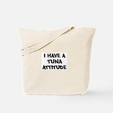 TUNA attitude Tote Bag
