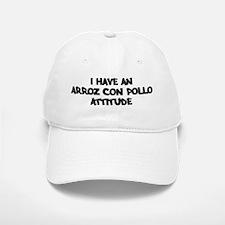 ARROZ CON POLLO attitude Baseball Baseball Cap