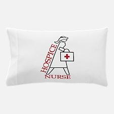 Hospice Nurse Pillow Case