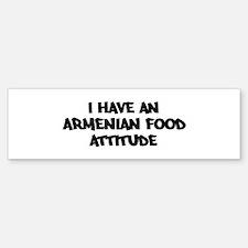 ARMENIAN FOOD attitude Bumper Bumper Bumper Sticker