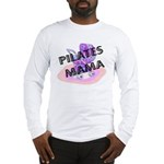 Pilates Mama Long Sleeve T-Shirt