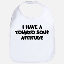 TOMATO SOUP attitude Bib