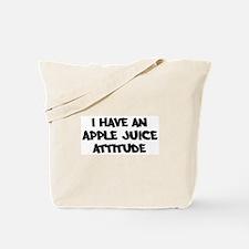 APPLE JUICE attitude Tote Bag