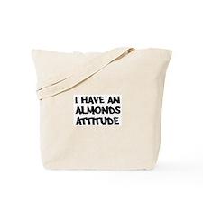 ALMONDS attitude Tote Bag