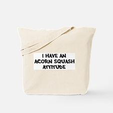 ACORN SQUASH attitude Tote Bag