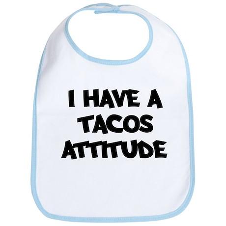TACOS attitude Bib