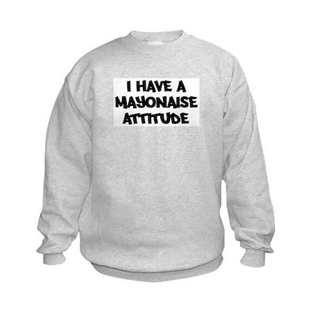 MAYONAISE attitude Kids Sweatshirt