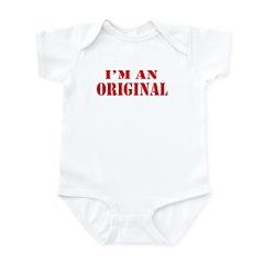 I'm An Original Infant Bodysuit / Onesie