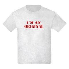 I'm An Original T-Shirt