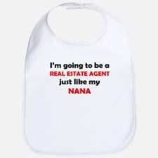 Real Estate Agent Like My Nana Bib
